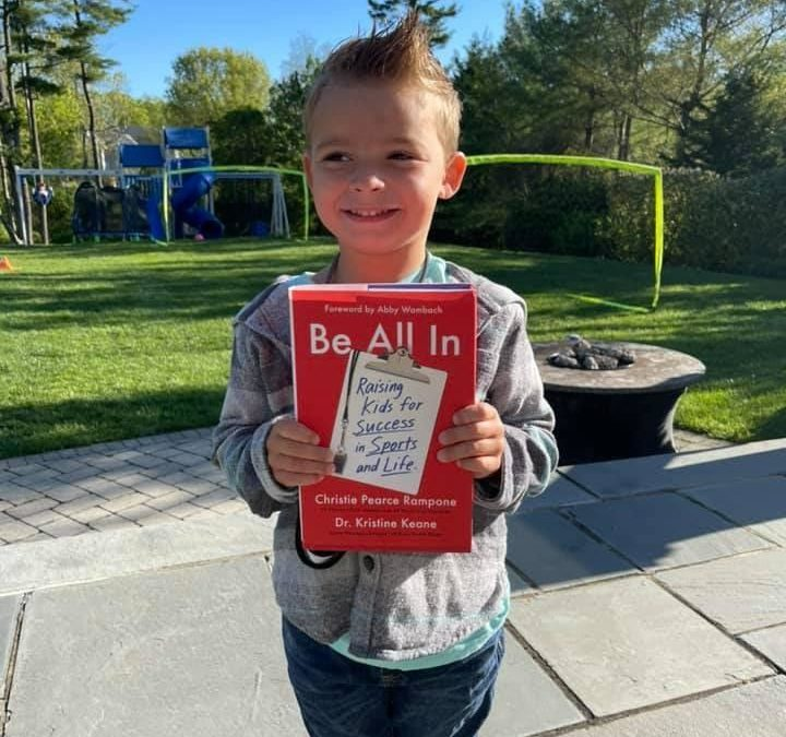 Be All In : Raising Kids for Success in Sports and in Life – Christie Pearce Rampone
