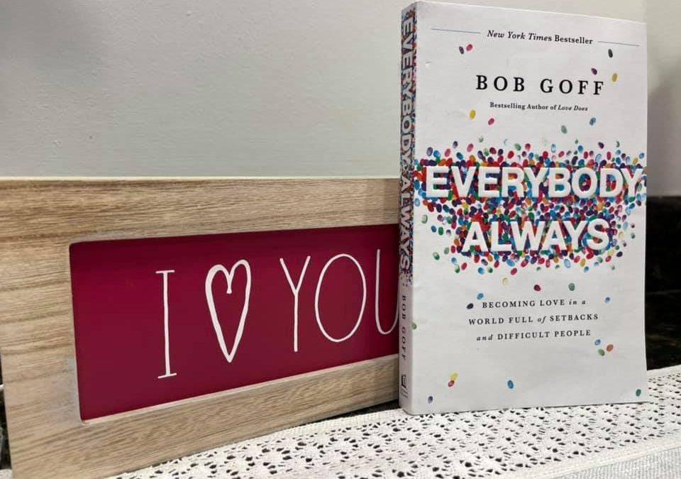 Everybody Always – Bob Goff