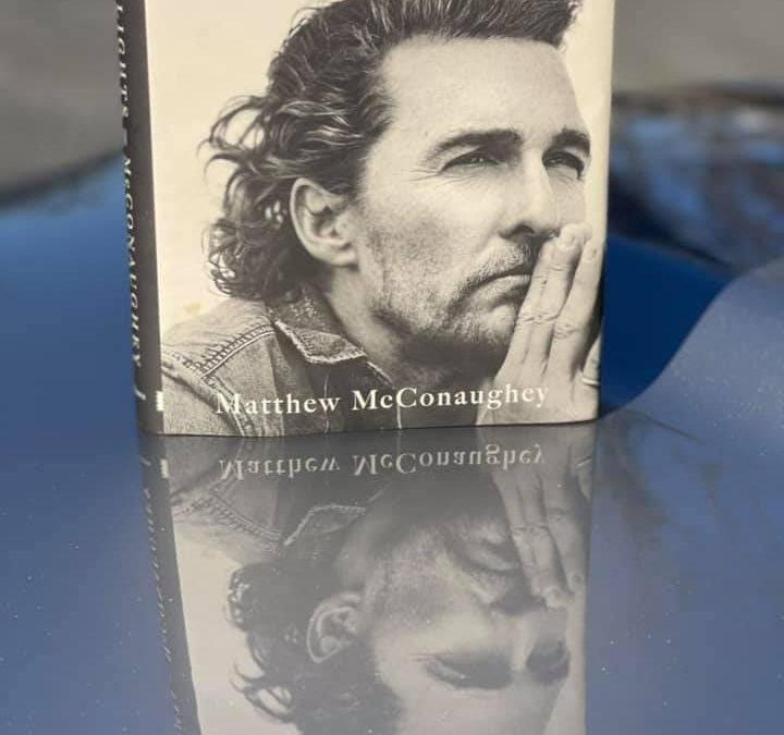Green Lights – Matthew McConaughey
